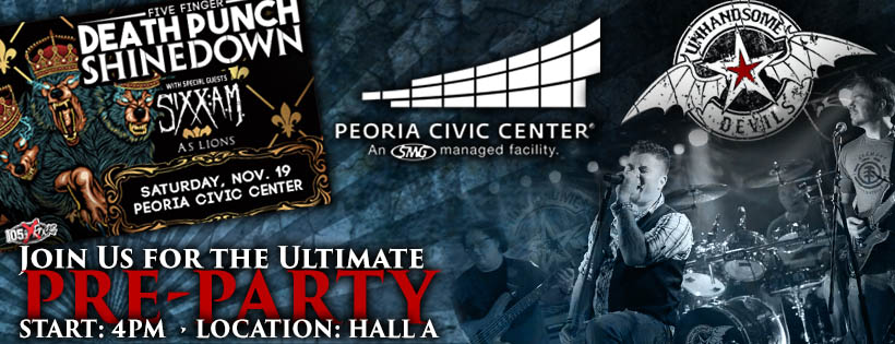 Unhandsome Devils Official Pre-Party at the Peoria Civic Center (Shinedown, 5FDP, Sixx:AM)